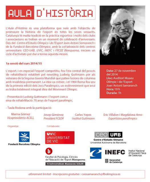 """Aula ' Història 2014/15: """"Ludwig Guttmann i l'esport com a eina de rehabilitació:70 anys de l'esport paralímpic"""