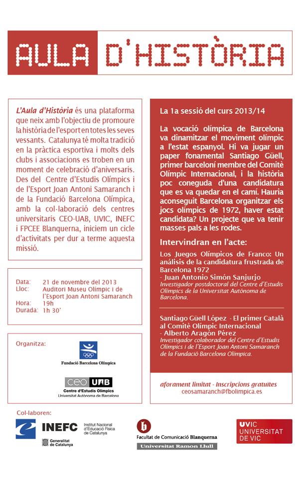 """Aula d'Història 2013/14: """"Los Juegos Olímpicos de Franco: Un análisis de la candidatura frustada de Barcelona 1972"""" - 1ª sessió"""
